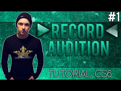 How To Record with Adobe Audition CS6 - Tutorial #1 (NEW SERIES)