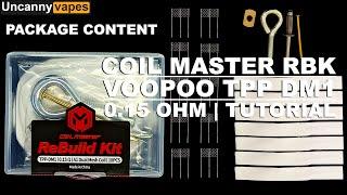 How to Rebuild V๐oPoo TPP DM1 0.15 OCC using Coil Master Rebuild Kit