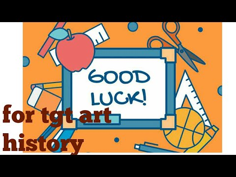 Art history for tgt exam 2019 part -3/art and craft history