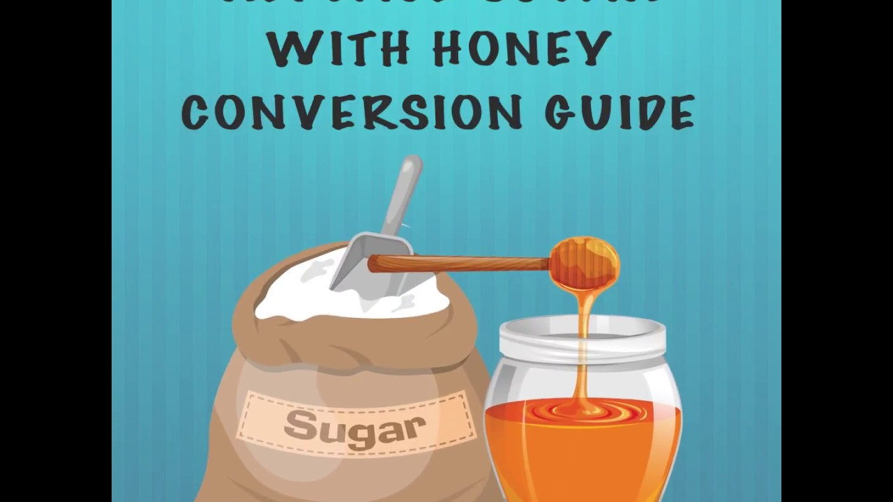 Replace Sugars With Honey