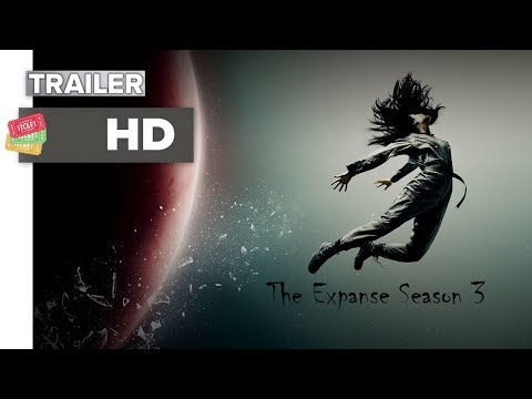 THE EXPANSE Season 3 Official Trailer 2 HD Syfy Mystery Series