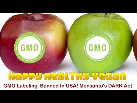 GMO Labeling  Banned In USA! Monsanto's DARK Act