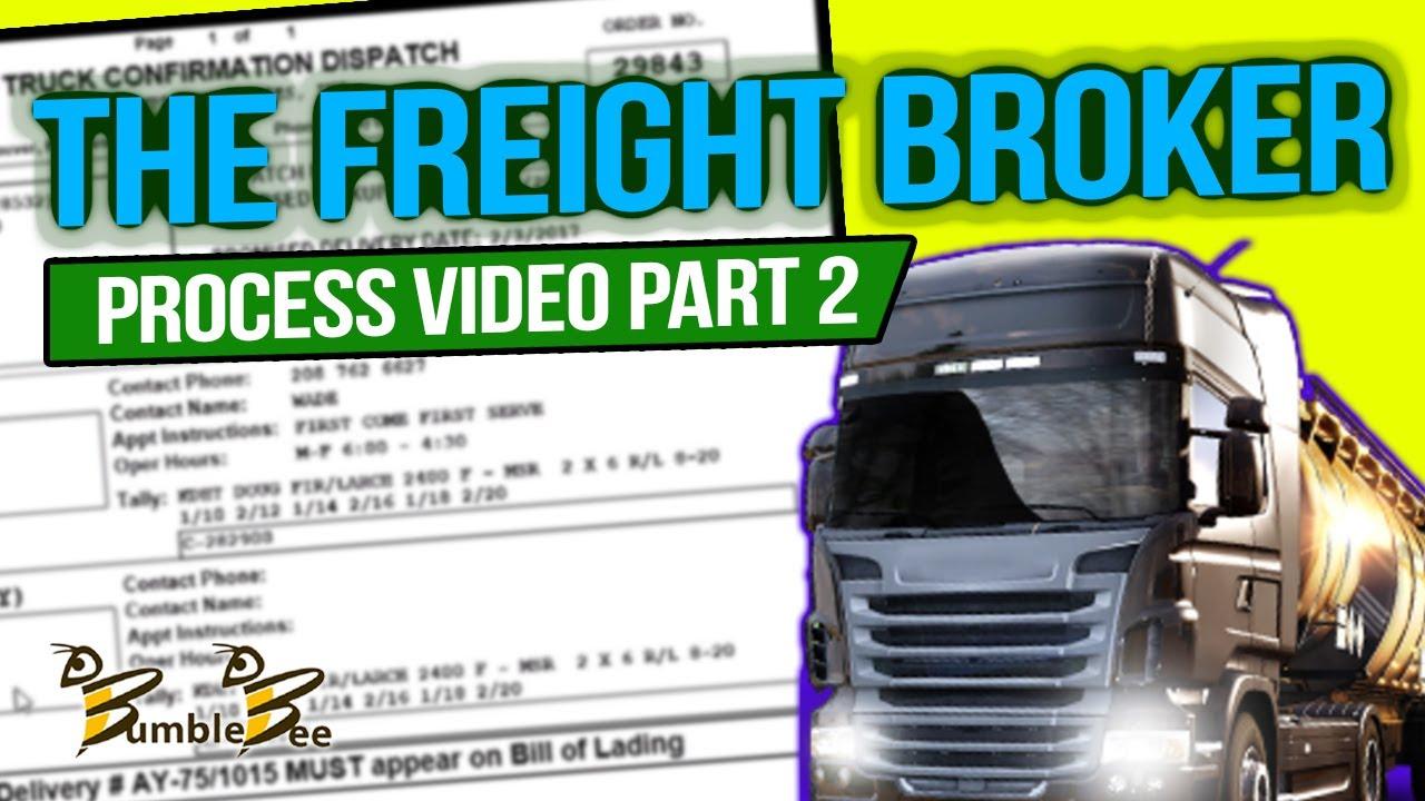 THE FREIGHT BROKER PROCESS VIDEO PART 2 Freight Broker Training  www bumblebeedispatch com