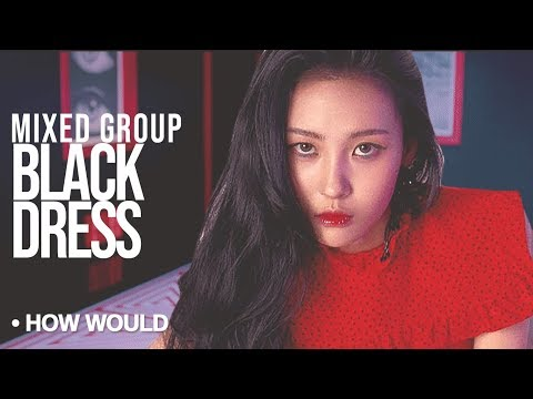 How Would MIXED GIRL GROUP Sing - CLC