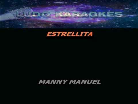 Karaoke Estrellita Manny Manuel