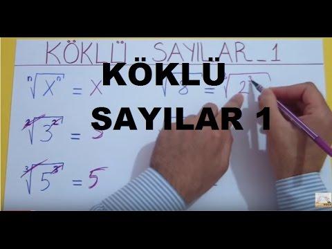 KÖKLÜ SAYILAR 1 - Şenol Hoca