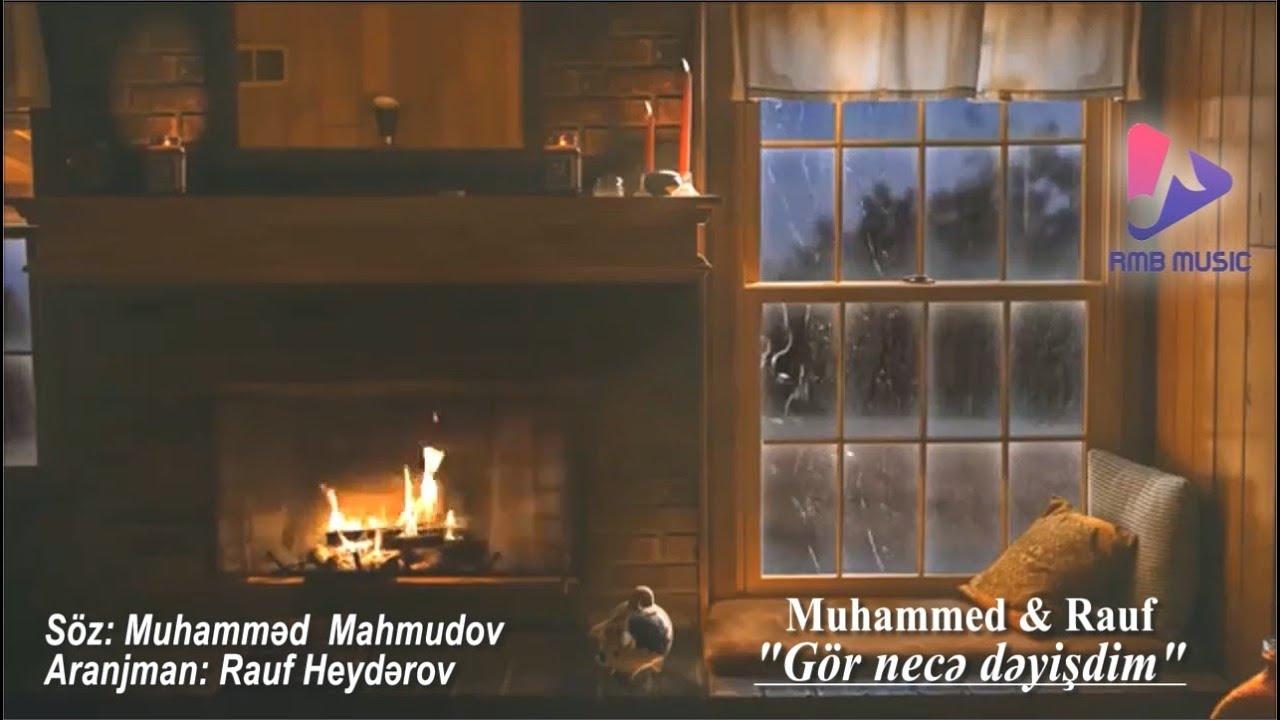 Muhammed & Rauf - Gor Nece Deyisdim