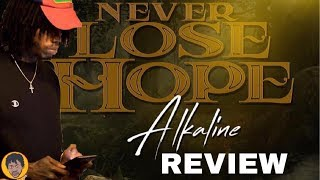 Alkaline - Never Lose Hope (Review)