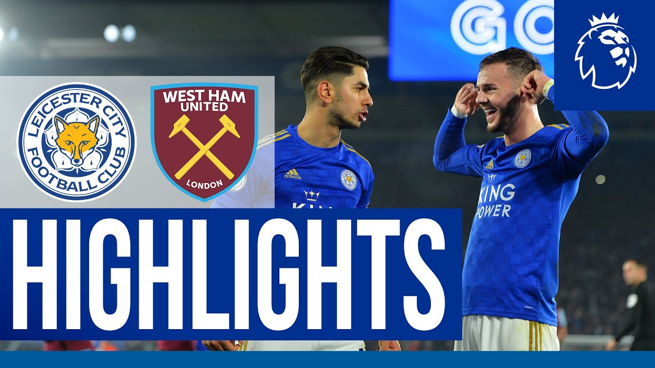 Foxes Back To Winning Ways | Leicester City 4 West Ham United 1