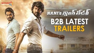 Nani's Gang Leader B2B Latest Trailers | Karthikeya | Vikram Kumar | Anirudh | Mythri Movie Makers