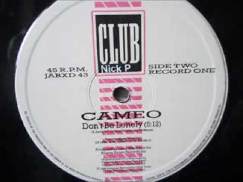 Cameo  - Dont be Lonely. 1986