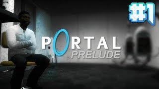 portal: Prelude Прохождение - Часть 1 (Просыпайся, Эбби...)