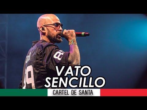 Cartel De Santa - Vato Sencillo // Con Letra // Rap Mexicano