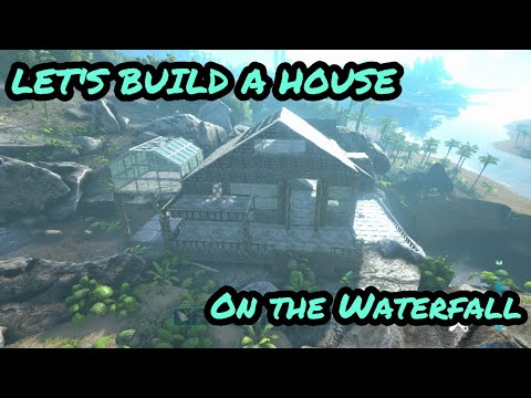 Ark Lets Build A House On A Waterfall! Queens How To Build