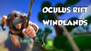 DANS LA PEAU DE TARZAN! WindLands l Oculus Rift DK2 [FR]