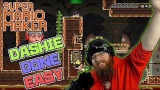 DASHIE DONE EASY - Super Mario Maker - DASHIE LEVELS WITH OSHIKOROSU