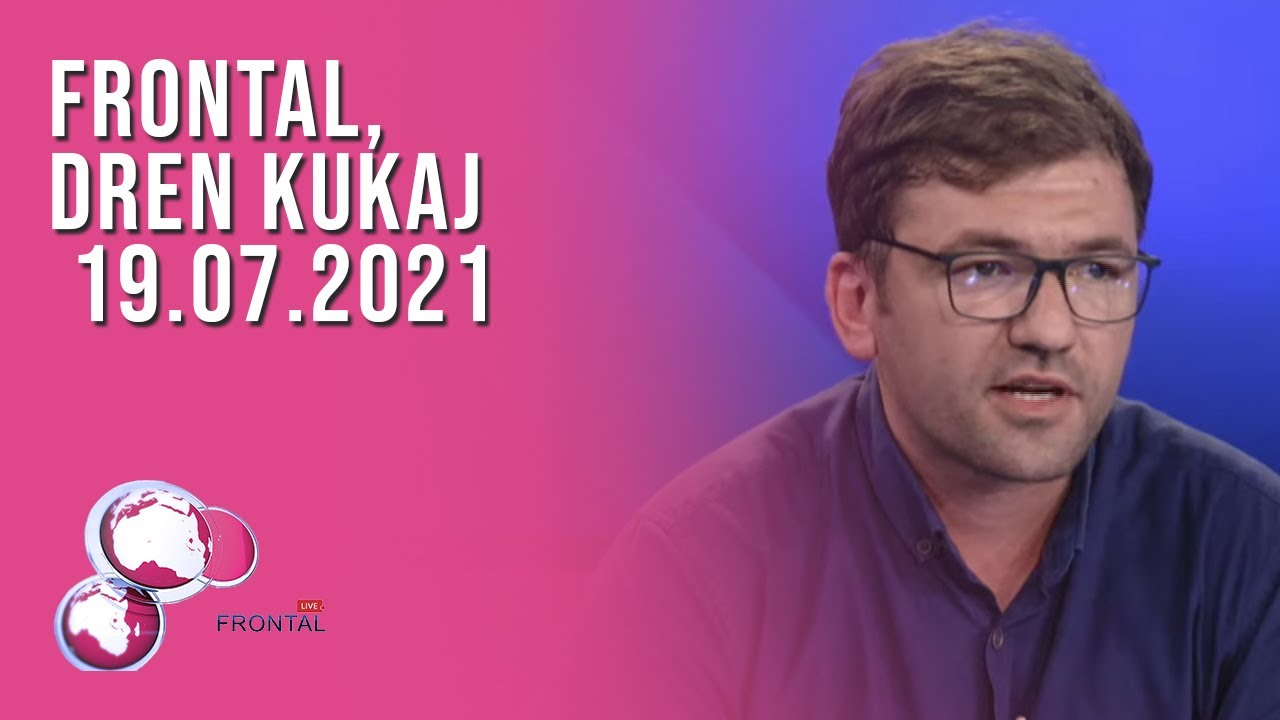 FRONTAL, Dren Kukaj - 19.07.2021