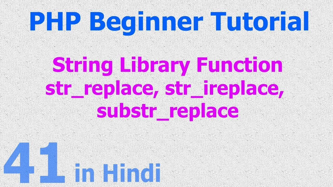 41 - PHP String Function - string replace, case insensitive, multiple replace