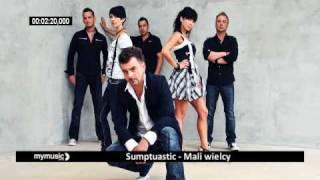 Sumptuastic - Mali wielcy