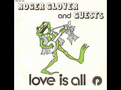 Roger Glover & Guests  Love Is All