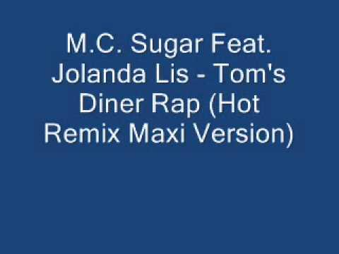 M.C. Sugar Feat. Jolanda Lis - Tom's Diner Rap (Hot Remix Maxi Version)