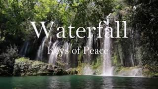 Waterfall - Relaxing Music by Keys of Peace