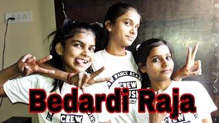 Bedardi Raja Dance Video || choreography by Flow dance academy