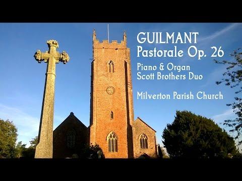 GUILMANT - PASTORALE Op. 26 (Piano & Organ Duo) at Milverton Parish Church
