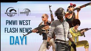 PMWI WEST Flash News DAY 1