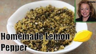 How to Make Your Own Homemade Lemon Pepper