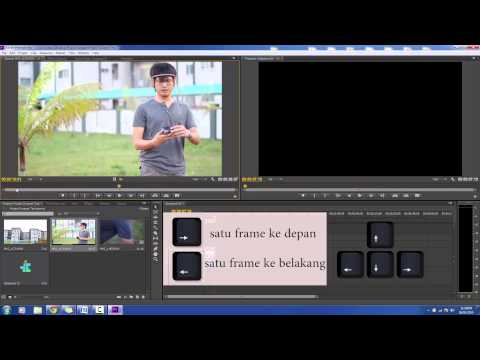 (Tutorial) Cara Edit Video - Adobe Premier Pro CS6 - Bahasa Melayu