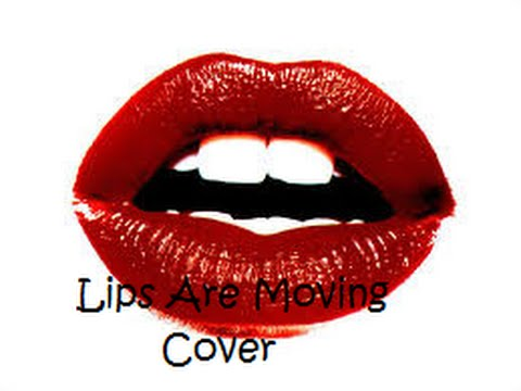 Me Singing Lips Are Moving by Meghan Trainor - YouTube