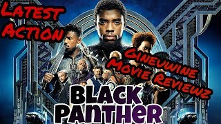 Black Panther Film Review -Latest Action Movie Reviewz- ( No Spoilers )