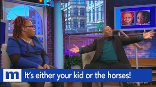 It's either your kids or the horses! | The Maury Show