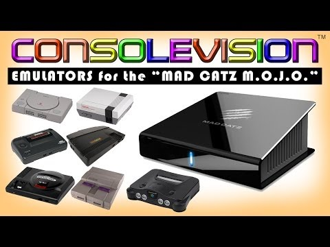 CONSOLEVISION: Episode 3 - Emulators for the 'Mad Catz M.O.J.O.'
