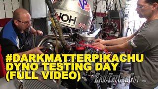 #DarkmatterPikachu Dyno Testing Day (Full Video)