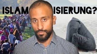 Eine Islamisierung findet nicht statt