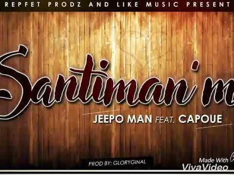 """SANTIMAN'M"" Jeepo Man feat Capoue  (TEASER )prod by Gloryginal"