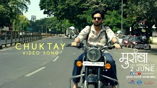 Chuktay | Muramba | Amey Wagh | Official Song