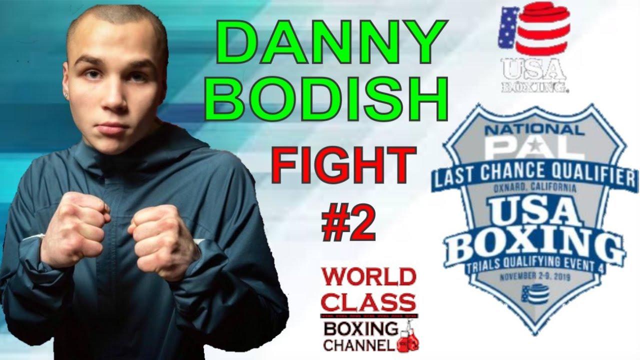 Last Chance Qualifier 2019 Danny Bodish Fight #2