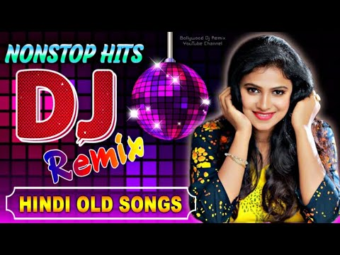 Hindi Non stop Songs 2020 Colection - Hindi Old Song Dj Remix - Nonstop Best Old Hindi Dj Remix 2020