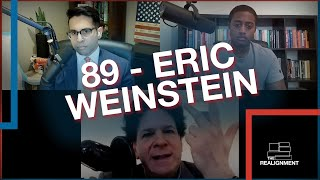 The Realignment Ep. 89: Eric Weinstein, Reckoning with Capitol Chaos and How to Save America