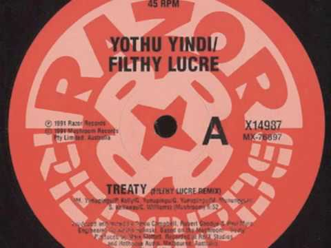 'Treaty' - Yothu Yindi/ Filthy Lucre (original '91 master). Razor Records (now Razor Recordings).