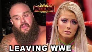 10 WWE Wrestlers Leaving After WrestleMania 35 - Braun Strowman & Alexa Bliss Leaving WWE