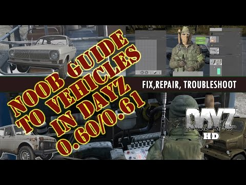 Dayz Vehicles for Noobs 2017