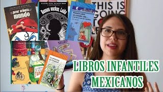 Libros infantiles de escritores mexicanos || #PorUnMexicoLiterario