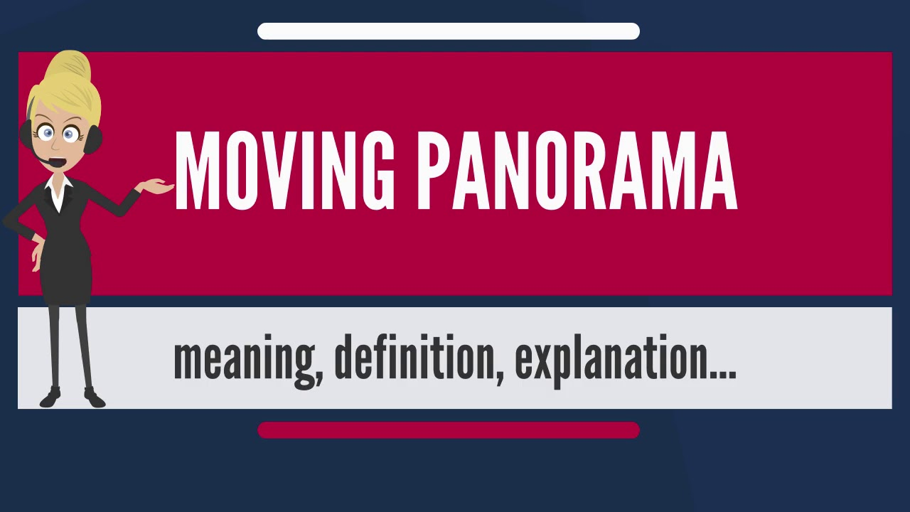 What is a panorama Meanings of the word