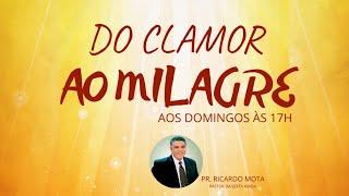 Série: DO CLAMOR AO MILAGRE - V