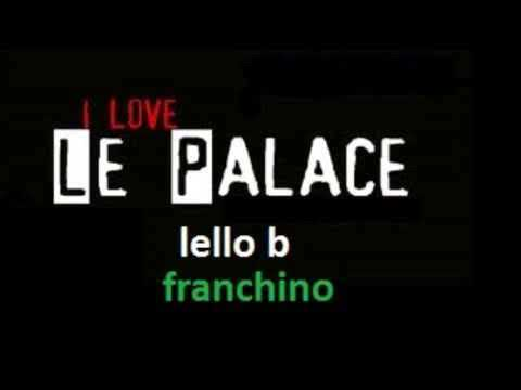 Le Palace 26 02 1995 Lello B & Franchino