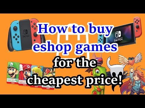 How To Buy Nintendo Switch Eshop Games For The Cheapest Price